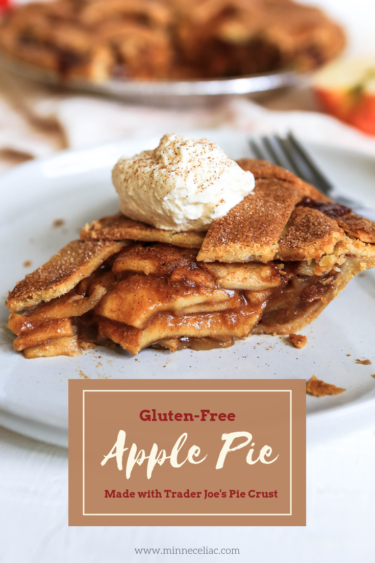 "Side view photo of a slice of apple pie with a dollop of whipped cream on top. Sprinkled with cinnamon and a full pie in the background. The wording on the photo says ""Gluten-Free Apple Pie Made with Trader Joe's Pie Crust""."
